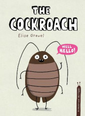 The Cockroach av Elise Gravel (Innbundet)