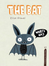 The Bat av Elise Gravel (Innbundet)