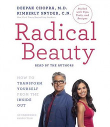 Radical Beauty av Deepak Chopra (Lydbok-CD)