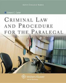 Criminal Law and Procedure for the Paralegal av Carter og Edward C Carter (Heftet)