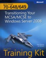 MCTS Self-Paced Training Kit (Exams 70-648 & 70-649): Transitioning Your MC av Orin Thomas og Ian McLean (Heftet)