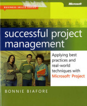 Successful Project Management av Bonnie Biafore (Heftet)