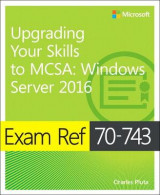 Omslag - Exam Ref 70-743 Upgrading Your Skills to MCSA