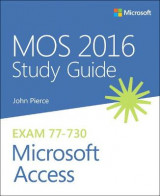 Omslag - MOS 2016 Study Guide for Microsoft Access