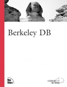 Berkeley DB av Sleepycat Software (Heftet)