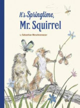 Omslag - It's Springtime, Mr. Squirrel
