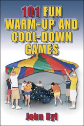 101 Fun Warm-Up and Cool-Down Games av John Byl (Heftet)