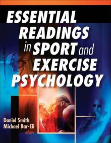Essential Readings in Sport and Exercise Psychology av Dan Smith og Michael Bar-Eli (Innbundet)