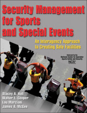 Security Management for Sports and Special Events av Walter E. Cooper, Stacey Hall, Lou M. Marciani og Jim McGee (Innbundet)