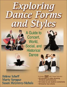 Exploring Dance Forms and Styles av Helene Scheff, Marty Sprague og Susan McGreevy-Nichols (Blandet mediaprodukt)
