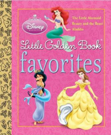 Disney Princess Little Golden Book Favorites av Teddy Slater, Karen Kreider og Michael Teitelbaum (Innbundet)
