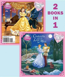 Cinderella and the Lost Mice/Belle and the Castle Puppy av Barbara Bazaldua (Heftet)
