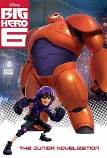 Big Hero 6 Junior Novelization (Disney Big Hero 6) av Irene Trimble (Heftet)