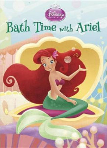 Bath Time with Ariel (Disney Princess) av Andrea Posner-Sanchez (Pappbok)