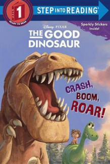 Crash, Boom, Roar! (Disney/Pixar the Good Dinosaur) av Bill Scollon (Heftet)
