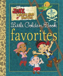 Jake and the Never Land Pirates LGB Favorites (Jake and the Never Land Pirates) av Andrea Posner-Sanchez (Innbundet)
