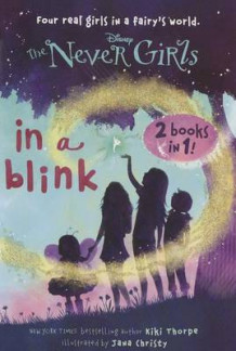 In a Blink/The Space Between: Books 1 & 2 (Disney: The Never Girls) av Random House Disney (Heftet)