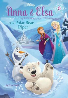 Anna & Elsa #5: The Polar Bear Piper (Disney Frozen) av Erica David (Innbundet)