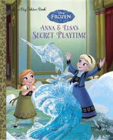 Anna and Elsa's Secret Playtime av Victoria Saxon (Innbundet)