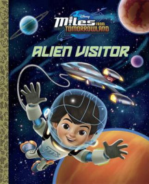 Alien Visitor (Disney Junior: Miles from Tomorrowland) av Andrea Posner-Sanchez (Innbundet)
