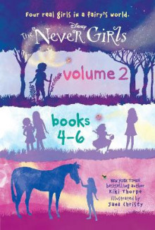 The Never Girls, Volume 2: Books 4-6 av Kiki Thorpe (Innbundet)