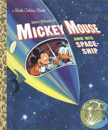 Mickey Mouse and His Spaceship av Jane Werner (Innbundet)
