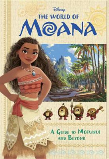 The World of Moana: A Guide to Motunui and Beyond av Bill Scollon (Heftet)