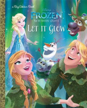 Let It Glow (Disney Frozen: Northern Lights) av Suzanne Francis (Innbundet)
