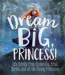 Dream Big, Princess! av Andrea Posner-Sanchez (Innbundet)