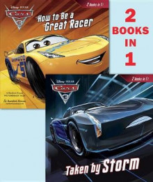 Taken by Storm/How to Be a Great Racer (Disney/Pixar Cars 3) av Rh Disney (Heftet)