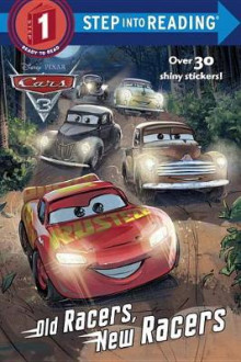 Old Racers, New Racers (Disney/Pixar Cars 3) av Mary Tillworth (Heftet)