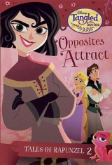 Omslag - Tales of Rapunzel #2: Opposites Attract (Disney Tangled the Series)