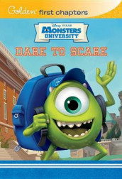 Dare to Scare (Disney/Pixar Monsters University) av Calliope Glass og Random House Disney (Innbundet)