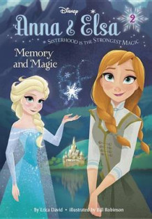 Anna & Elsa #2: Memory and Magic (Disney Frozen) av Erica David (Innbundet)