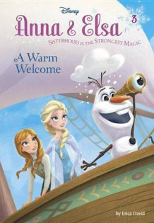 Anna & Elsa #3: A Warm Welcome (Disney Frozen) av Erica David (Innbundet)