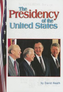 The Presidency of the United States av David Heath (Heftet)