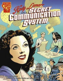 Hedy Lamarr and a Secret Communication System (Inventions and Discovery) av Trina Robbins (Heftet)