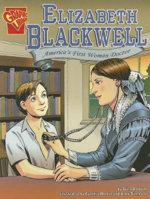 Elizabeth Blackwell: Americas First Woman Doctor (Graphic Biographies) av Trina Robbins (Heftet)