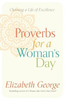 Proverbs for a Woman's Day av Elizabeth George (Heftet)