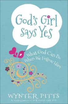 God's Girl Says Yes av Wynter Pitts (Heftet)