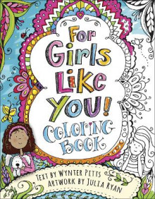 For Girls Like You Coloring Book av Wynter Pitts (Heftet)