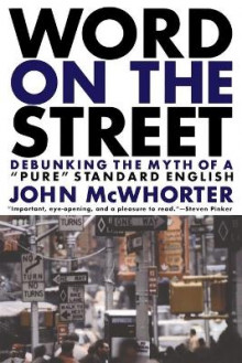 Word on the Street av John H. McWhorter (Heftet)