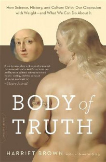 Body of Truth av Harriet Brown (Heftet)