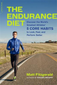 The Endurance Diet av Matt Fitzgerald (Heftet)