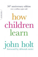 Omslag - How Children Learn, 50th anniversary edition