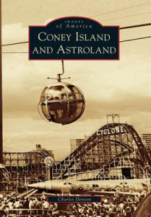 Coney Island and Astroland av Charles Denson (Heftet)