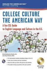 Omslag - College the American Way: A Fun ESL Guide to English Language & Campus Life in the U.S. (Book + Audio)