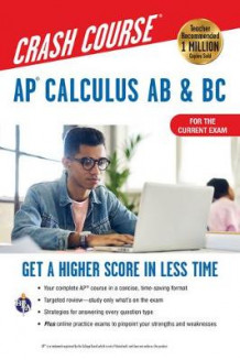 Ap(r) Calculus AB & BC Crash Course 3rd Ed., for the 2021 Exam, Book + Online av J Rosebush og Flavia Banu (Heftet)