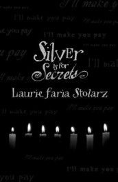 Silver is for Secrets av Laurie Faria Stolarz (Heftet)