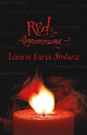 Red is for Remembrance av Laurie Faria Stolarz (Heftet)